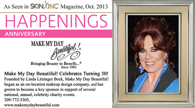 Make My Day Beautiful!®_30th_anniversary_as_featured_in_Skin_Inc_Magazine_Oct_2013_copyright_2013