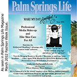 Make My Day Beautiful!®_Palm_Springs_Life_Magazine_skin_care